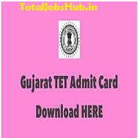 gujarat tet admit card