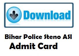 bihar police steno asi admit card
