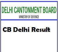 Delhi Cantonment Board Result