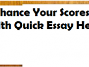 Enhance Your Scores with Quick Essay Help