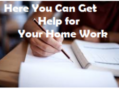 Here You Can Get Help for Your Home Work