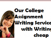 Our College Assignment Writing Service with writing cheap