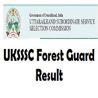 UKSSSC Forest Guard Result