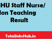 bhu staff nurse result