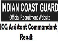 indian coast guard assistant commandant result
