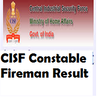 cisf constable fireman result
