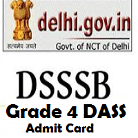 dsssb dass grade 4 admit card