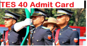 Indian Army TES 40 Admit Card