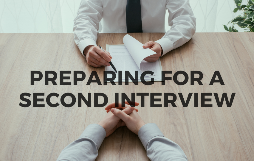 Preparing for a Second Interview - Everything to Know Beforehand