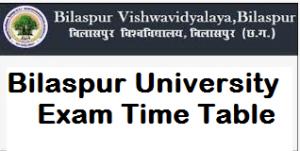 Bilaspur University Exam Time Table