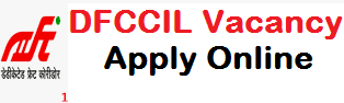 DFCCIL Recruitment