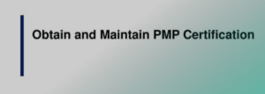 How To Maintain A PMP Certification