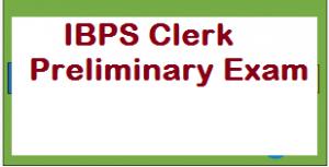 IBPS Clerk Preliminary Exam
