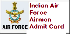 Indian Air Force Airmen Admit Card