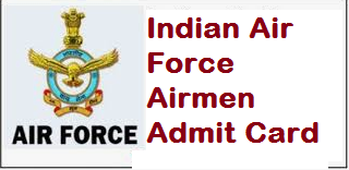 Indian Air Force Airmen Admit Card