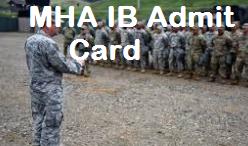 Intelligence Bureau Security Assistant Admit Card