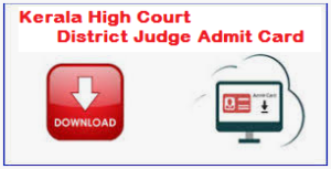 Kerala High Court District Judge Admit Card