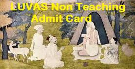 LUVAS Non Teaching Staff Admit Card