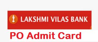 Lakshmi Vilas Bank PO Admit Card