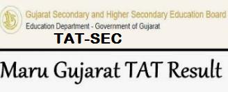 Maru Gujarat TAT SEC Result