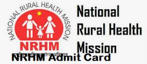 NRHM Odisha Admit Card