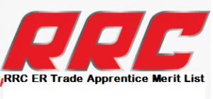 RRC ER Trade Apprentice Merit List