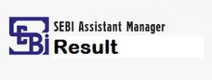 SEBI Assistant Manager Result