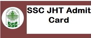SSC Junior Hindi Translator Admit Card