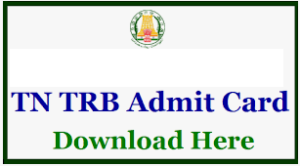 TN TRB Computer Instructor Admit Card