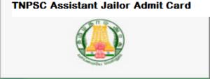 TNPSC Assistant Jailor Admit Card