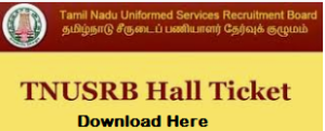 TNUSRB Constable Hall Ticket