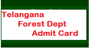 Telangana Forest Department Officer Admit Card