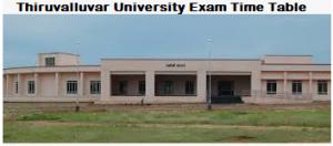 Thiruvalluvar University exam time table
