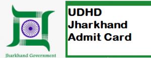 UDHD Jharkhand je admit card