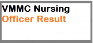 VMMC Safdarjung Nursing Officer Result