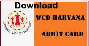 WCD Dept Haryana Admit Card
