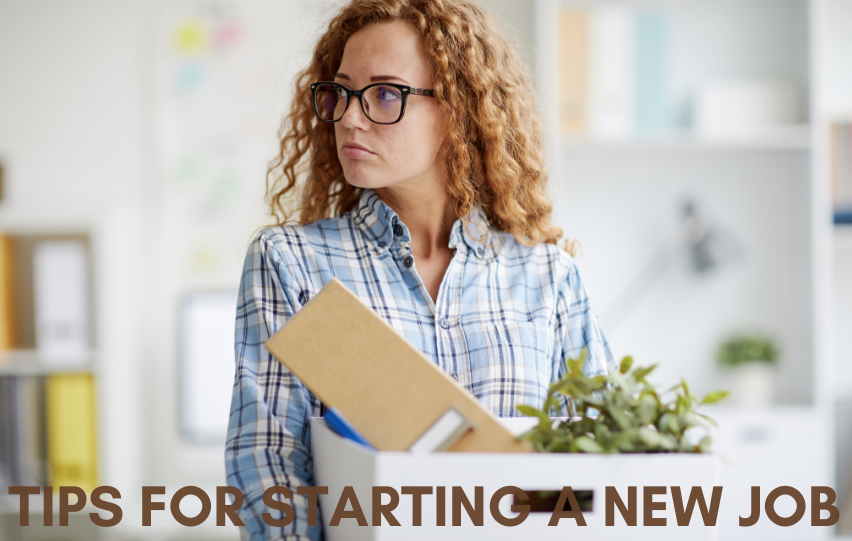 Check Out These Tips for Starting a New Job