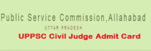 uppsc civil judge admit card 2018